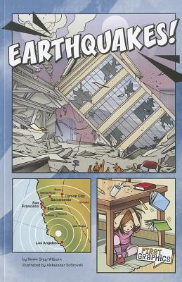 Earthquakes! By Gray-Wilburn, Renee